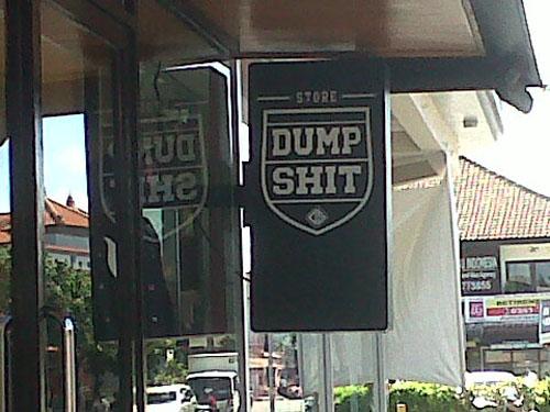 dump shit