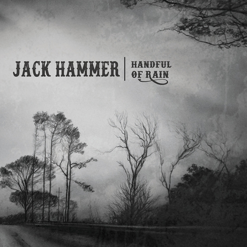 Jack_Hammer_-_Handful_of_Rain_1024x1024