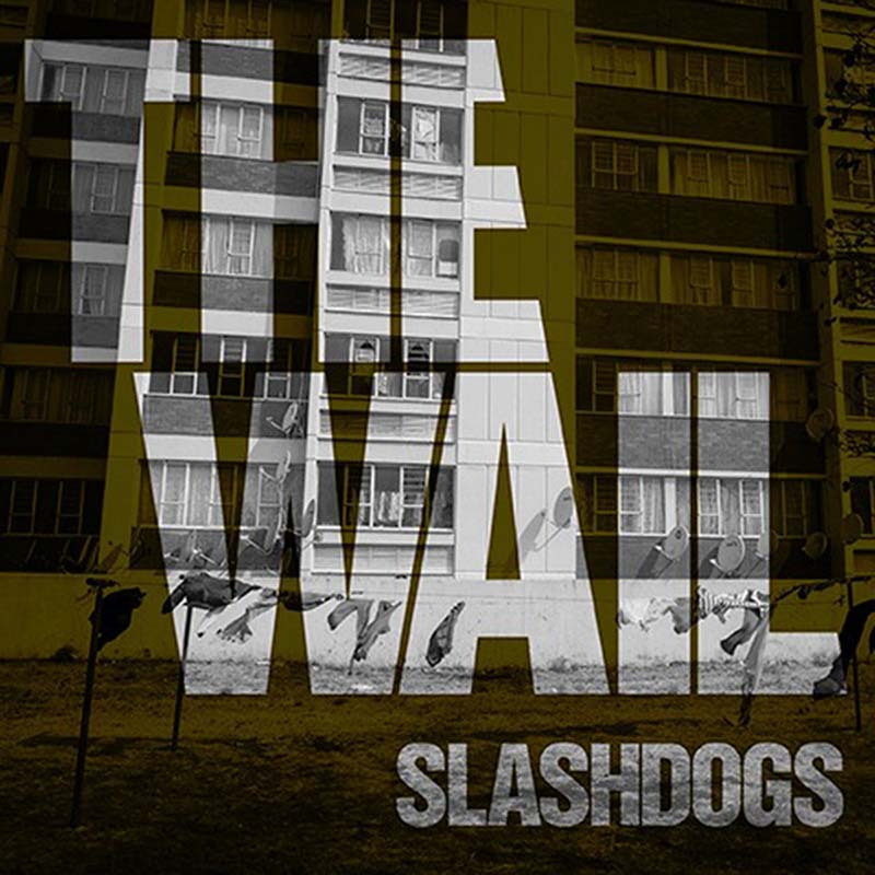 slashdogs the wail